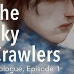 森博嗣(著)『スカイ・クロラ The Sky Crawlers』の英訳が決定!(押井守監督にて映画化済み)